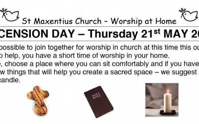 Ascension Day Worship to Read by St Maxentius Thursday 21st May