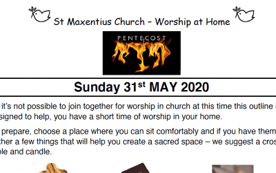 Pentecost Worship to Read by St Maxentius Sunday 31st May