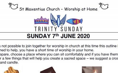 Trinity Sunday Worship to Read by St Maxentius Sunday 7th June