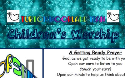 Turton Moorland Team Children's Worship Sunday 21st June Trinity 2