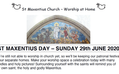 Sunday Worship to Read by St Maxentius Sunday 28th June