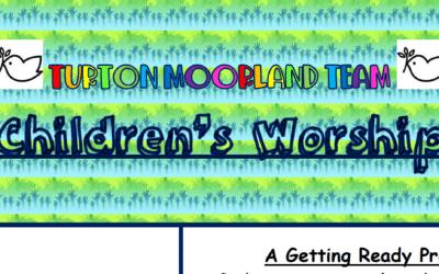 Turton Moorland Team Children's Worship Sunday 16th August