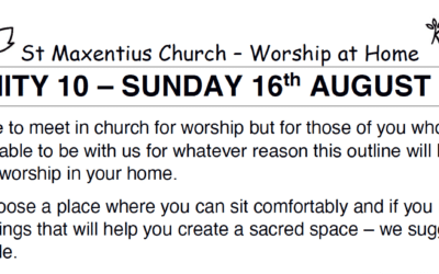 Sunday Worship to Read by St Maxentius Sunday 16th Aug