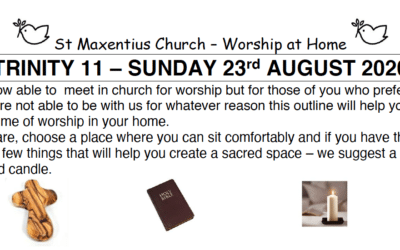Sunday Worship to Read by St Maxentius Sunday 23rd Aug