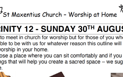 Sunday Worship to Read by St Maxentius Sunday 30th Aug