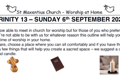 Sunday Worship to Read by St Maxentius Sunday 6th Sept