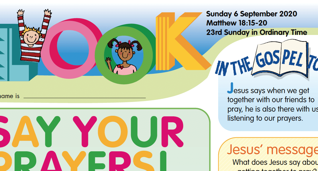 LOOK Children's Fun Activity Sheets for Sunday 6th Sept