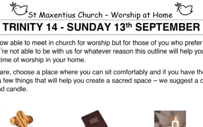Sunday Worship to Read by St Maxentius Sunday 13th Sept