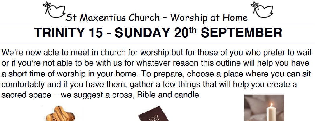 Sunday Worship to Read by St Maxentius Sunday 20th Sept