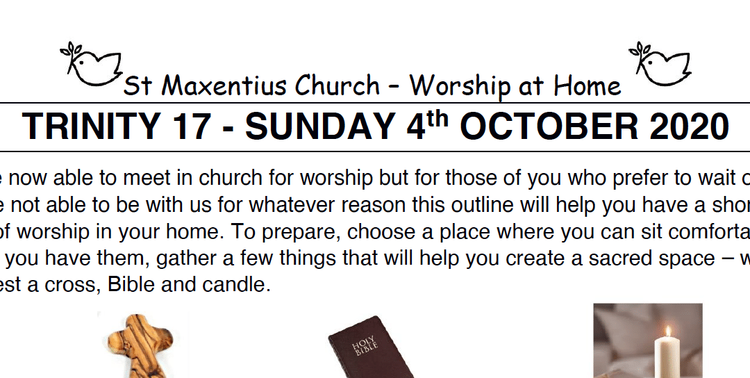 Sunday Worship to Read by St Maxentius Sunday 4th Oct