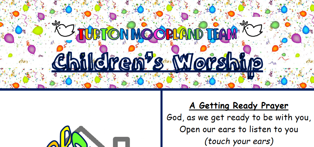 Turton Moorland Team Children's Worship Sunday 11th Oct