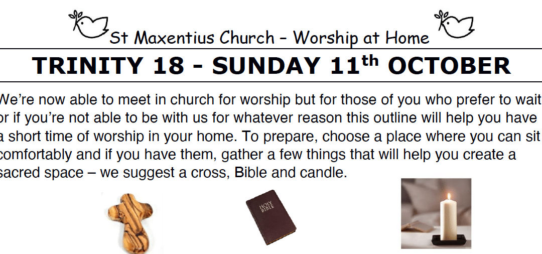 Sunday Worship to Read by St Maxentius Sunday 11th Oct