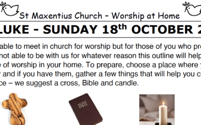 Sunday Worship to Read by St Maxentius Sunday 18th Oct
