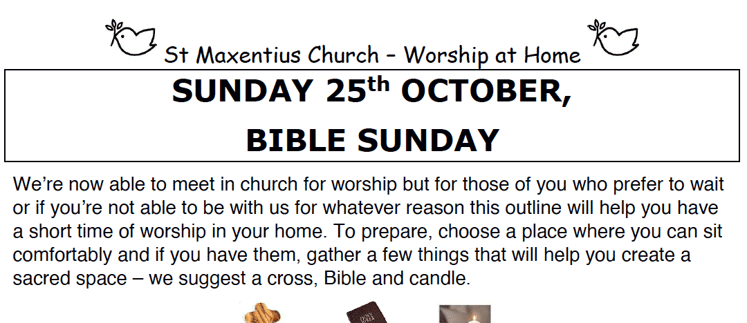 Sunday Worship to Read by St Maxentius Sunday 25th Oct