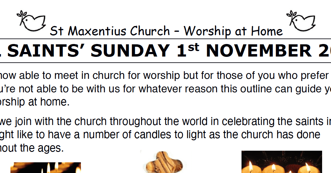 Sunday Worship to Read by St Maxentius Sunday 1st Nov