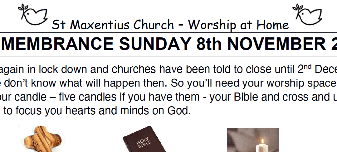 Sunday Worship to Read by St Maxentius Sunday 8th Nov