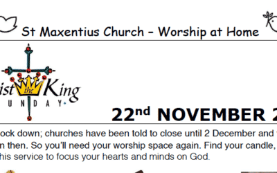 Sunday Worship to Read by St Maxentius Sunday 20th Nov