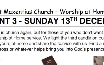 Sunday Worship to Read by St Maxentius Sunday 13th Dec 20